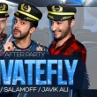 Private Fly Party